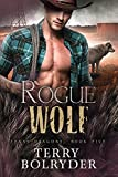 Rogue Wolf (Texas Dragons Book 5)