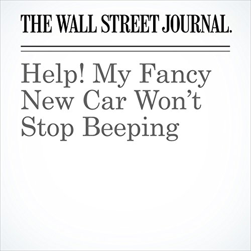 Help! My Fancy New Car Won't Stop Beeping | Christina Rogers