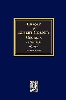 History of Elbert County, Georgia, 1790-1935.