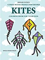 Coloring Book for 3 Year Olds (Kites)