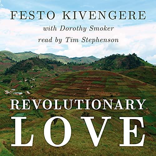 Revolutionary Love Audiobook By Festo Kivengere, Dorothy Smoker cover art
