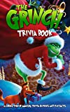 Quizzes Fun Facts The Trivia Book: How Much Do You Know About Grinch Designed To Relax And Calm (English Edition)