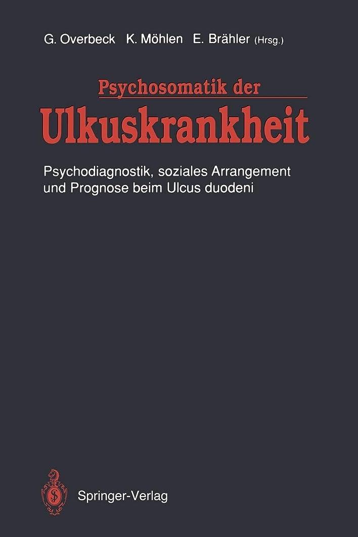 軍ベスビオ山手数料Psychosomatik der Ulkuskrankheit: Psychodiagnostik, soziales Arrangement und Prognose beim Ulcus duodeni