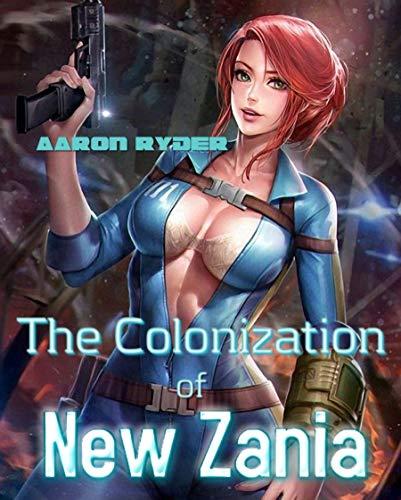 The Colonization of New Zania (English Edition)