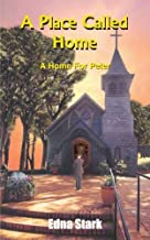 A Place Called Home: A Home For Peter by Stark, Edna (2004) Paperback