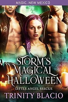 Storm's Magical Halloween: Little Angel Rescue (Magic, New Mexico Book 36) by [Trinity Blacio, Book Cover Scre8tive, S.E. Smith]