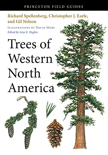 Trees of Western North America (Princeton Field Guides (92))