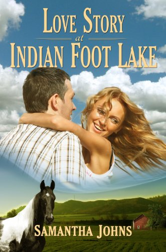 Book: Indian Foot Lake Love Story by Samantha Johns