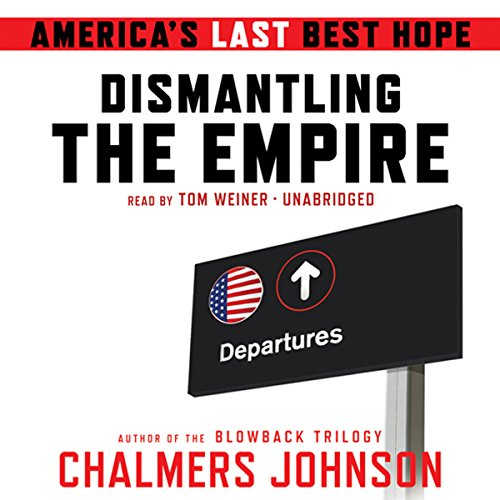 Dismantling the Empire audiobook cover art