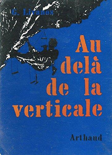 Georges Livanos Au Del De La Verticale