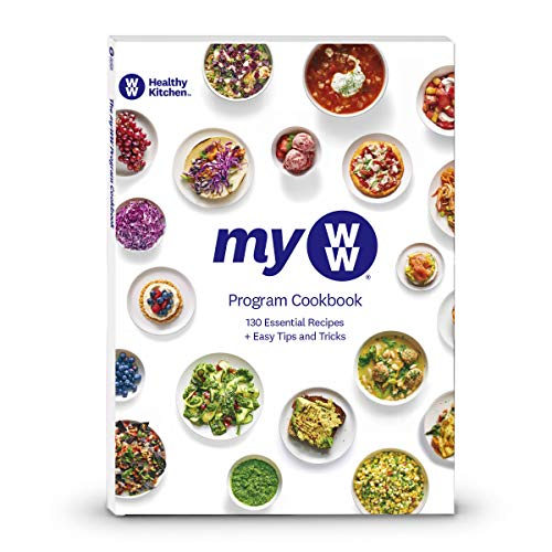 MyWW Program Cookbook - 130 Recipes to Create a Healthy Kitchen