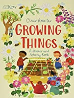 KEW: Growing Things: A Sticker and Activity Book (Sticker & Activity Books)