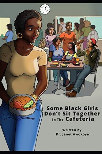 Some Black Girls Don t Sit Together in the Cafeteria product image