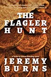 The Flagler Hunt