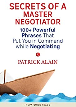 Secrets of a Master Negotiator (Rupa Quick Reads) by [Patrick Alain]