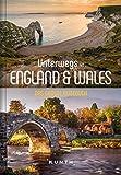 Unterwegs in England und Wales: Das große Reisebuch (KUNTH Unterwegs in ...: Das grosse Reisebuch)