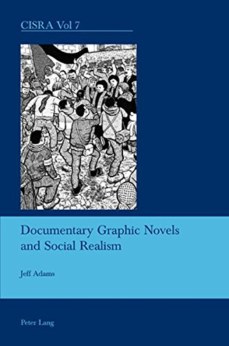 Documentary Graphic Novels and Social Realism