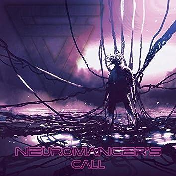 Neuromancer's Call