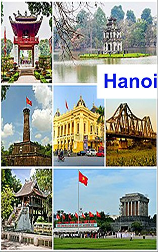 Amazon.com: Things to see in Hanoi, things to visit in Hanoi Vietnam eBook:  Dinh, Long: Kindle Store