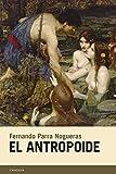 El antropoide: 71 (Candaya Narrativa)