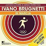 Ivano Brugnetti. In marcia: Olimpicamente