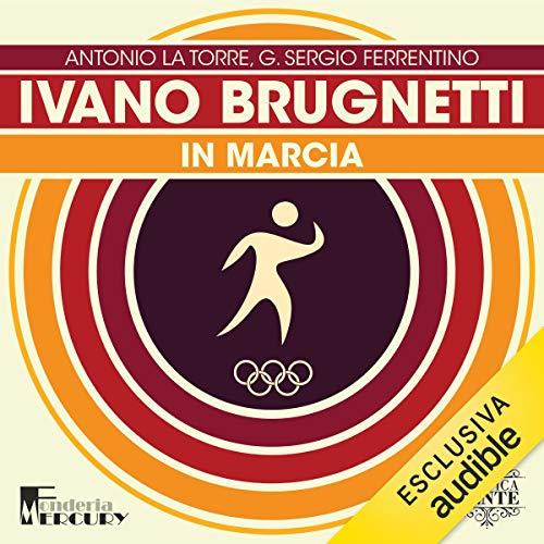 Ivano Brugnetti. In marcia copertina