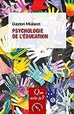 Psychologie de l'éducation - « Que sais-je ? » n° 3475 - Format Kindle - 6,99 €