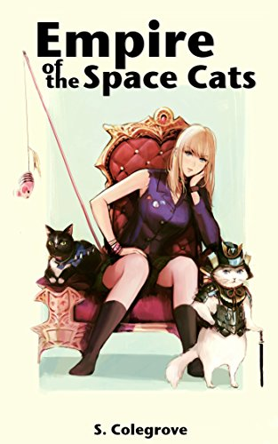 Download Empire of the Space Cats (Amy Armstrong Book 2) (English Edition) B01L4UGVMK
