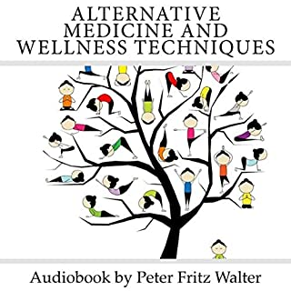 Alternative Medicine and Wellness Techniques cover art