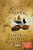 Ein Meer aus Tinte und Gold (Das Buch von Kelanna 1) - Traci Chee
