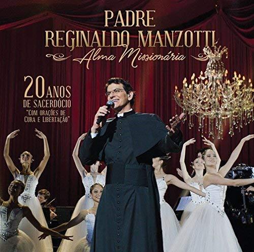 Padre Reginaldo Manzotti - Alma Missiona [CD]