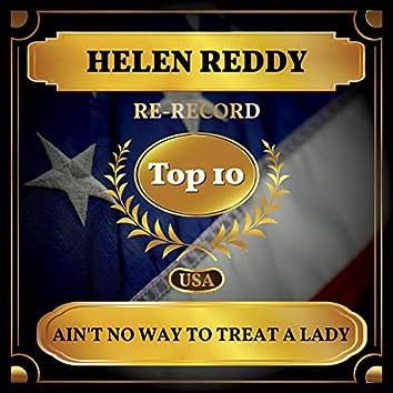 Ain't No Way To Treat a Lady (Billboard Hot 100 - No 8)