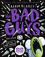 The Bad Guys #13: The Bad Guys In Cut To The Chase