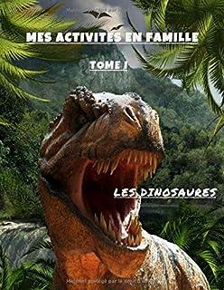 MES ACTIVITÉS EN FAMILLE - LES DINOSAURES: Le grand cahier d'activités variées pour enfants & adultes | Coloriage | Mandal...