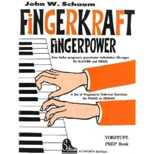 Fingerkraft Vorstufe. Eine Reihe progressiv geordneter technischer Übungen für Klavier und Orgel