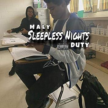 Sleepless Nights Duty