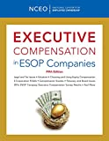 Executive Compensation in ESOP Companies, 5th ed.
