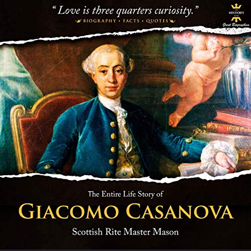 『The Entire Life Story of Giacomo Casanova: The Most Famous Womanizer』のカバーアート