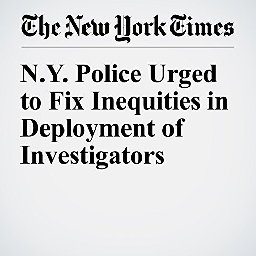 N.Y. Police Urged to Fix Inequities in Deployment of Investigators copertina