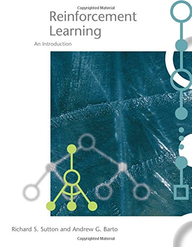 Reinforcement Learning: An Introduction (Adaptive Computation and Machine Learning series)の詳細を見る