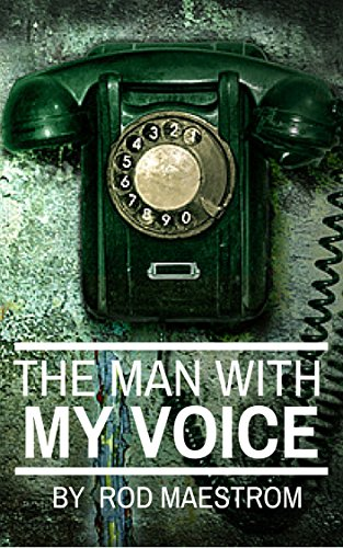 The Man With My Voice (English Edition)