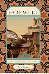 Farewell: A Mansion in Occupied Istanbul (Turkish Literature) Kindle Edition