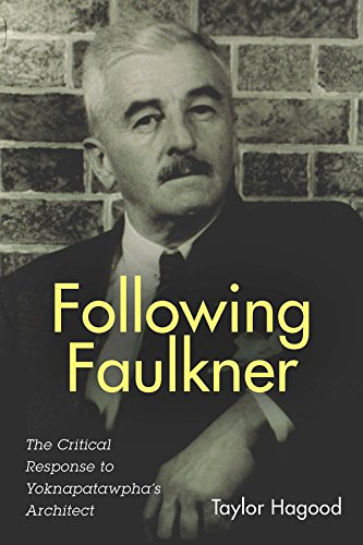 Following Faulkner: The Critical...