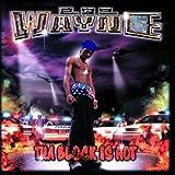 Tha Block Is Hot [Clean] (Album Version (Edited))