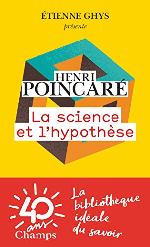 La science et l'hypothèse (Champs sciences) (French Edition)