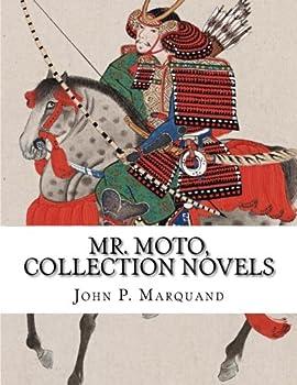 Mr. Moto, Collecion Novels 1505503183 Book Cover