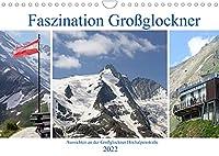 Faszination Grossglockner - Aussichten an der Grossglockner Hochalpenstrasse (Wandkalender 2022 DIN A4 quer): Natureindruecke entlang der Grossglockner Hochalpenstrasse (Monatskalender, 14 Seiten )