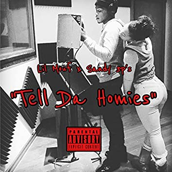 Tell da Homies - Single