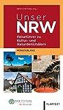 Image of Unser NRW - Münsterland: Reiseführer zu den Kultur- und Naturdenkmälern in Nordrhein-Westfalen