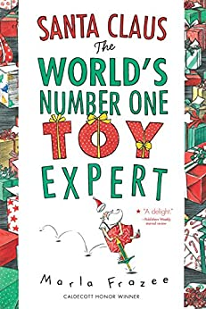 Santa Claus the World's Number One Toy Expert by [Marla Frazee]